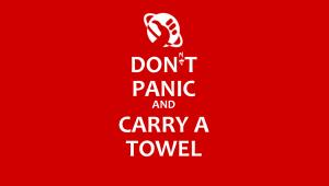 Don´t Panic and Carry a Towel